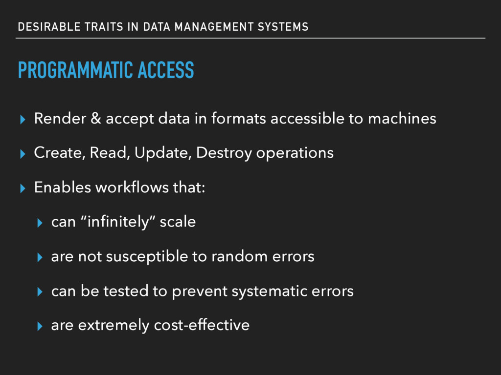 DESIRABLE TRAITS IN DATA MANAGEMENT SYSTEMS PRO...