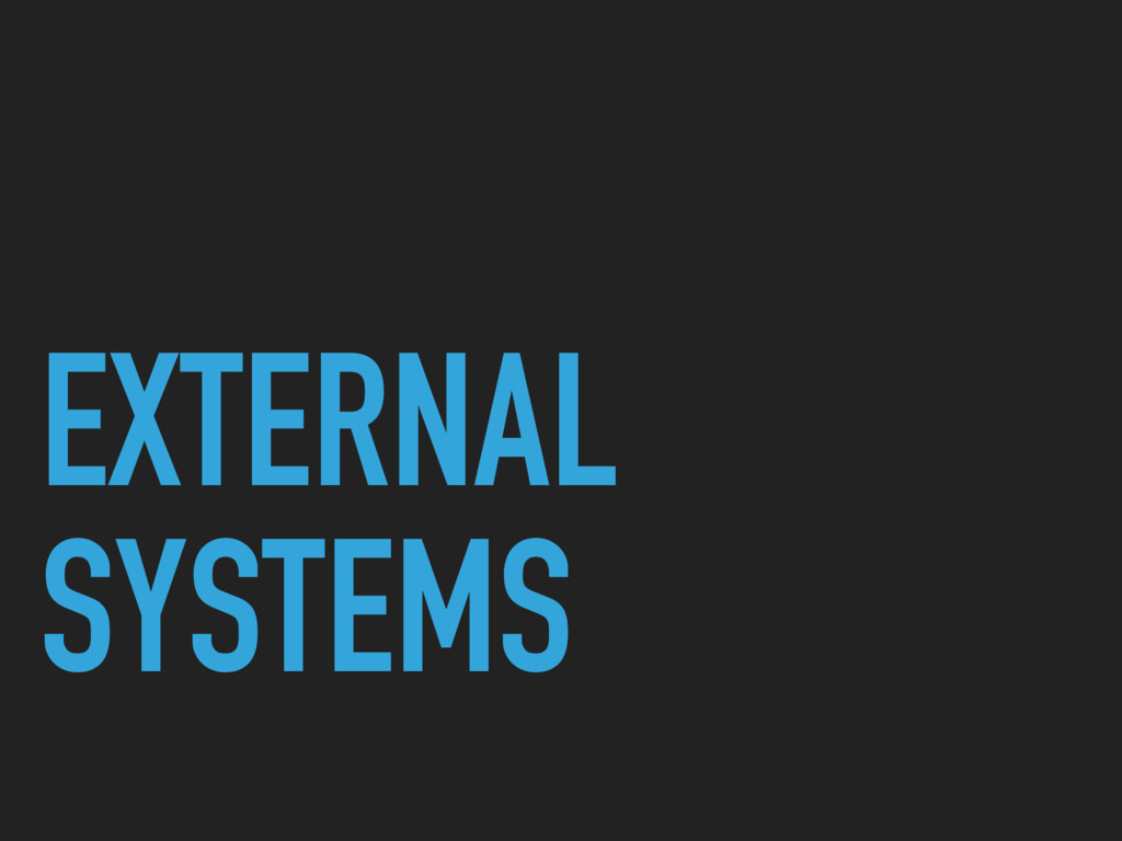 EXTERNAL SYSTEMS