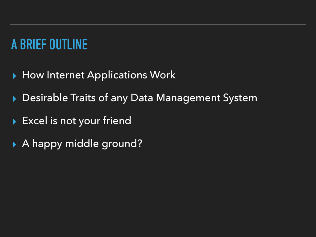 A BRIEF OUTLINE ▸ How Internet Applications Wor...