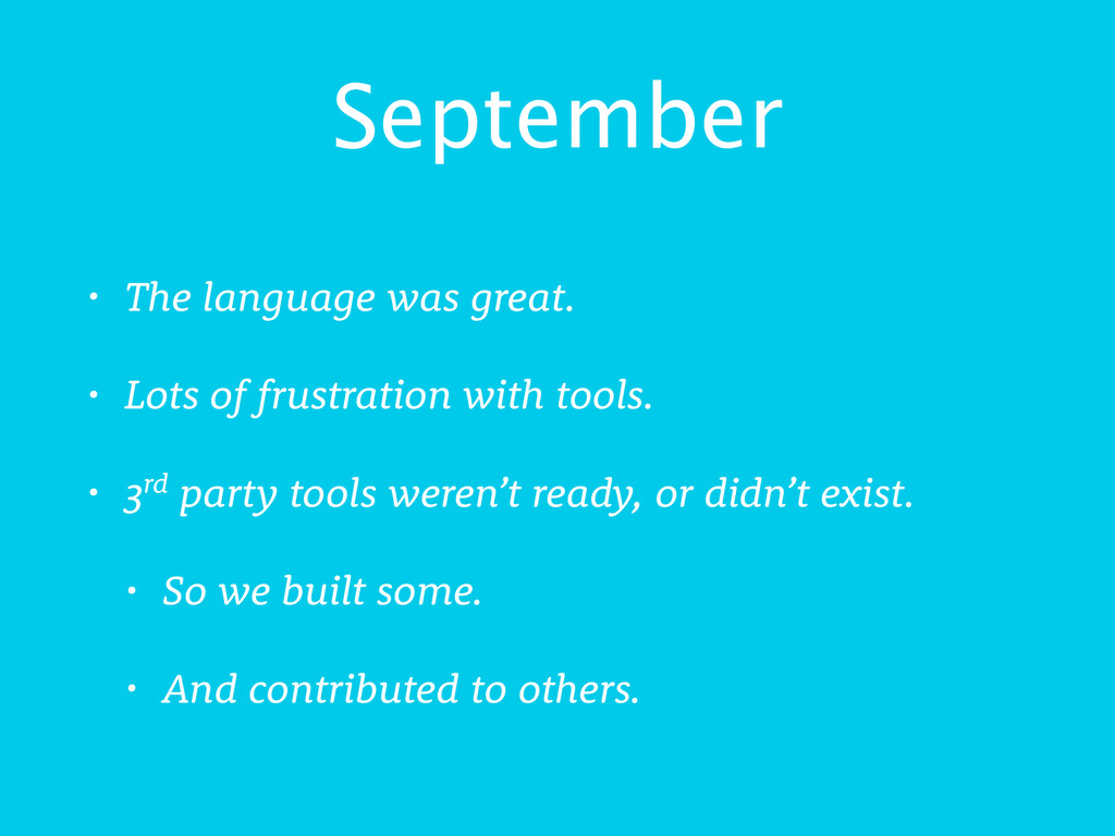 September • The language was great. • Lots of f...