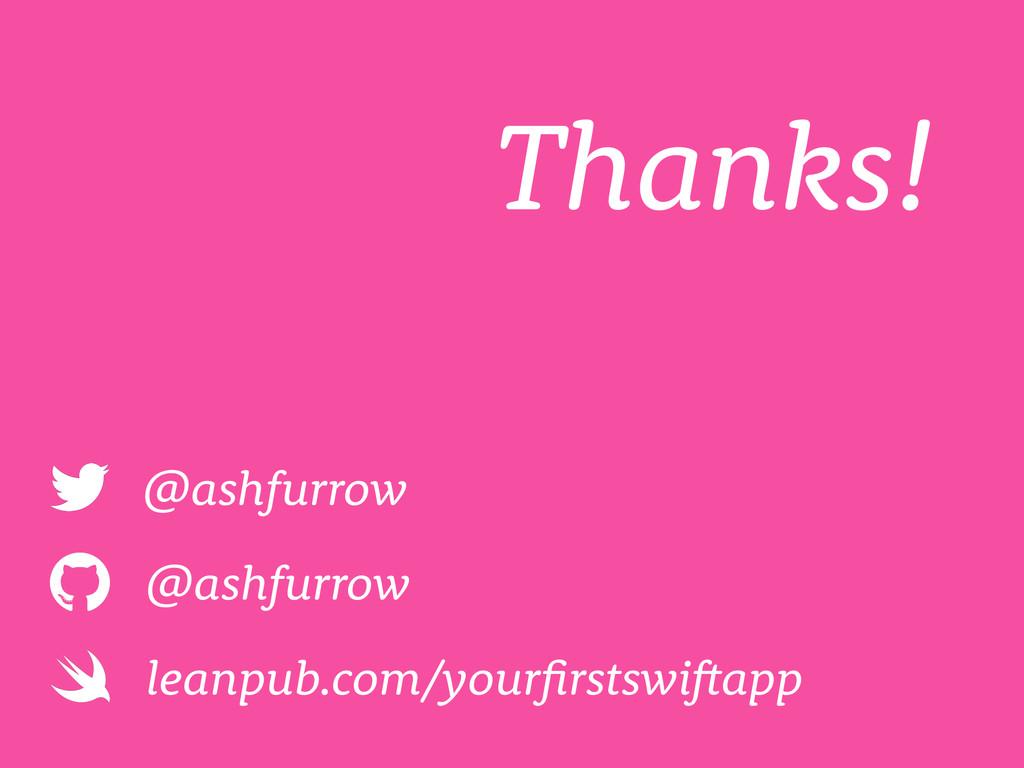 @ashfurrow @ashfurrow leanpub.com/yourfirstswif...