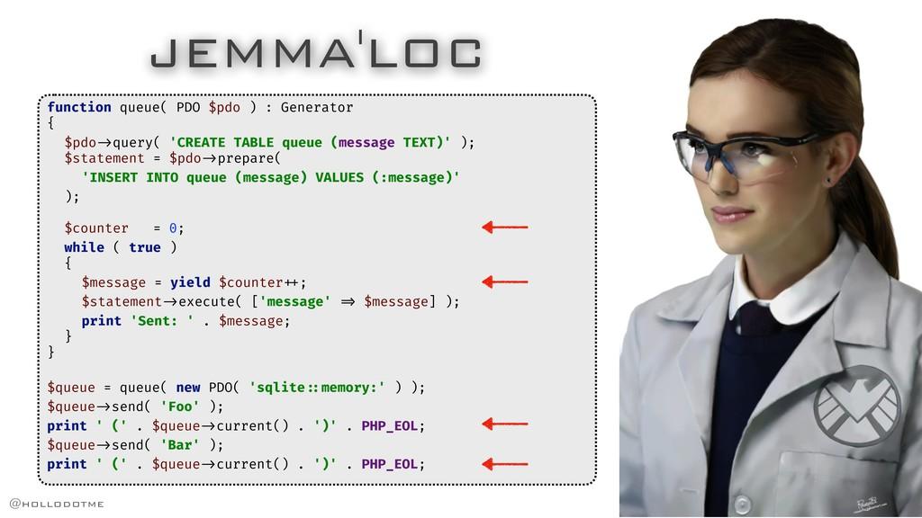 JEMMA'LOC function queue( PDO $pdo ) : Generato...