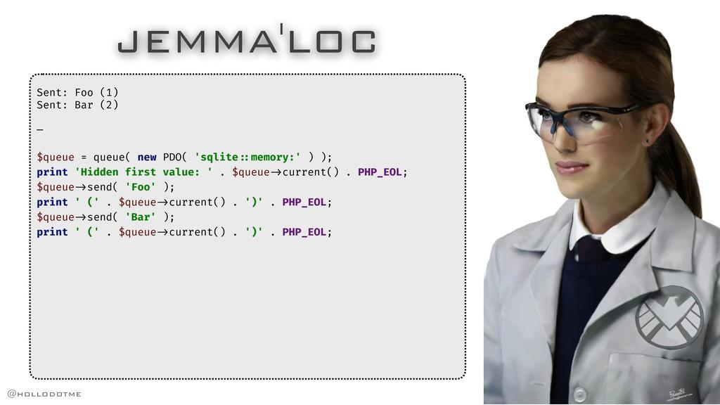 JEMMA'LOC Sent: Foo (1) Sent: Bar (2) — $queue ...