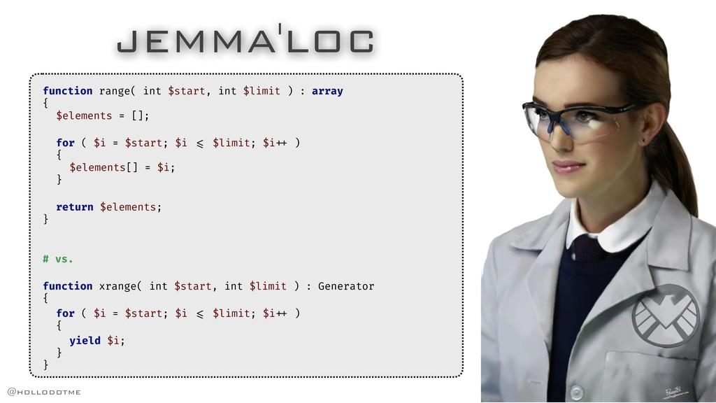 JEMMA'LOC function range( int $start, int $limi...