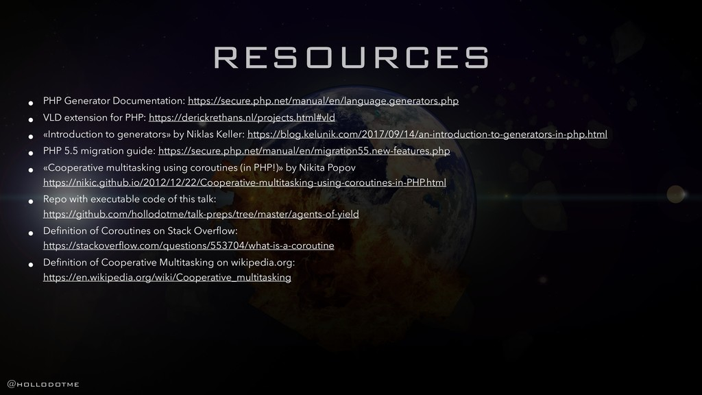 RESOURCES • PHP Generator Documentation: https:...