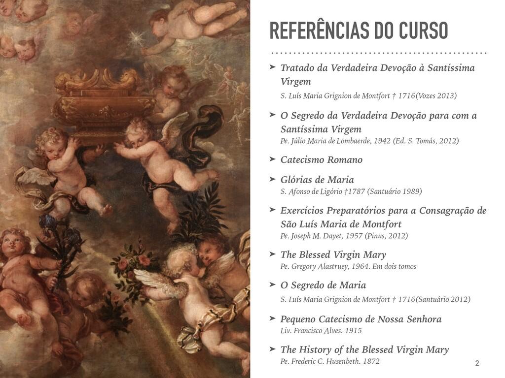 REFERÊNCIAS DO CURSO ➤ Tratado da Verdadeira De...