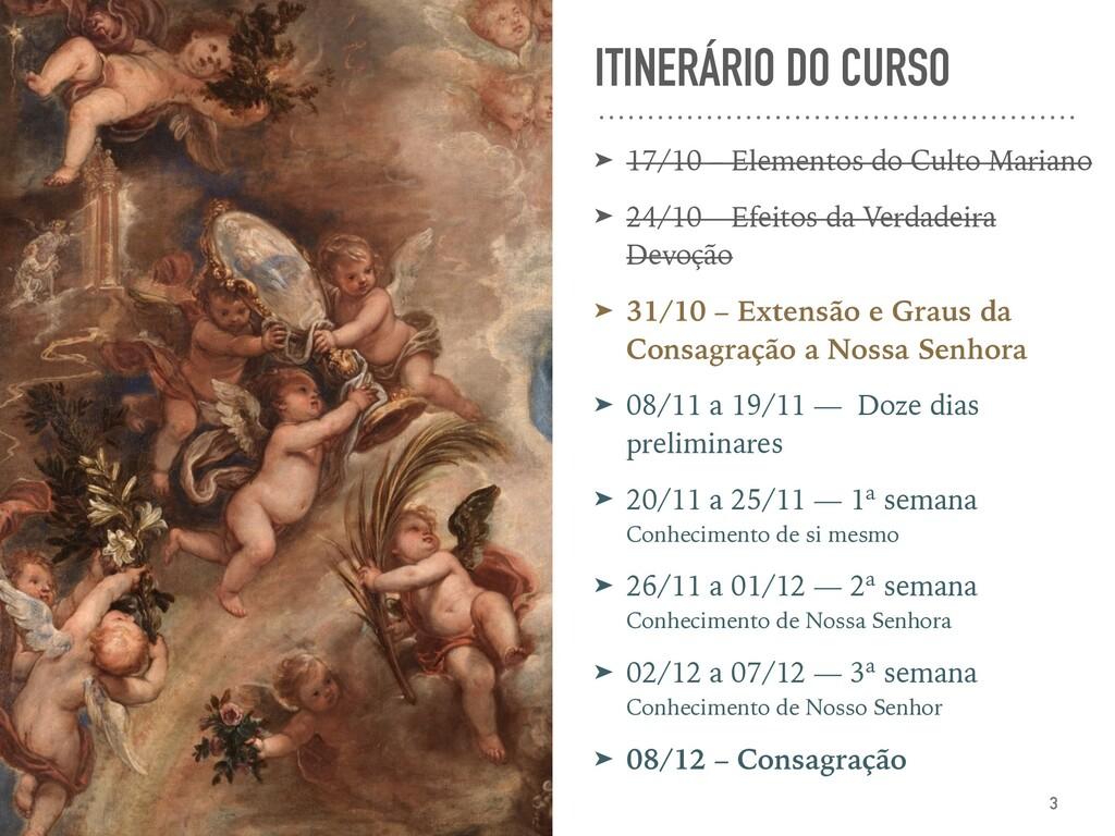 ITINERÁRIO DO CURSO ➤ 17/10 – Elementos do Cult...