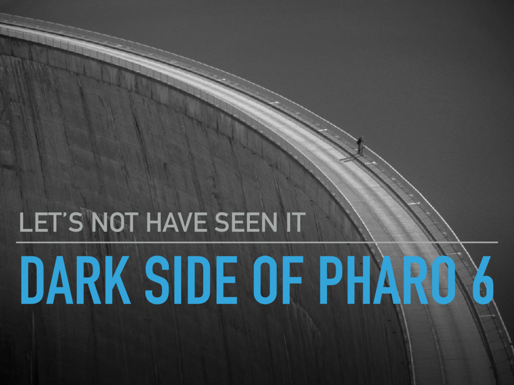 DARK SIDE OF PHARO 6 LET'S NOT HAVE SEEN IT