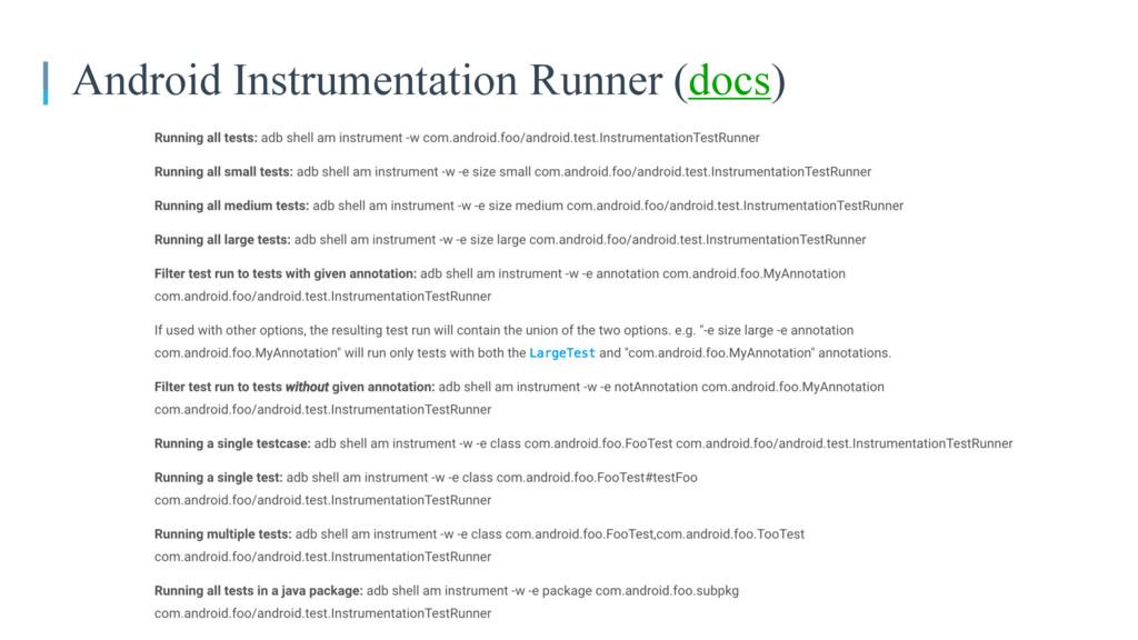 Android Instrumentation Runner (docs)