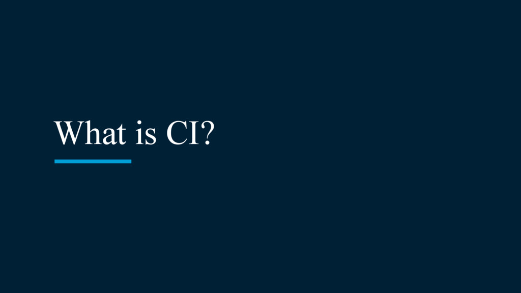 What is CI?