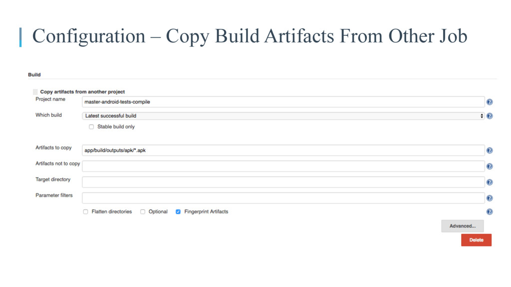 Configuration – Copy Build Artifacts From Other...