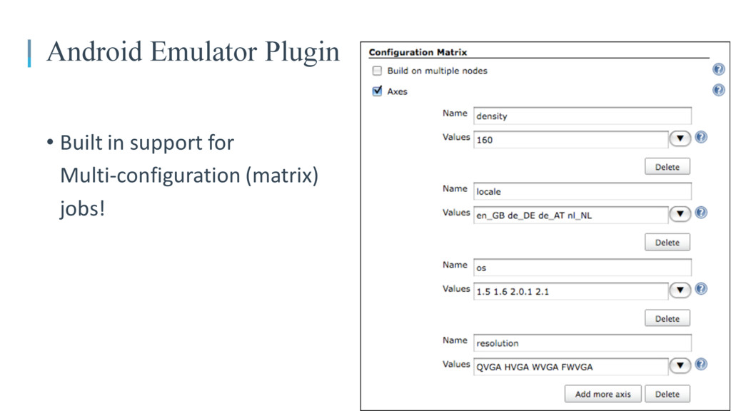 05 Android Emulator Plugin • Built in support f...