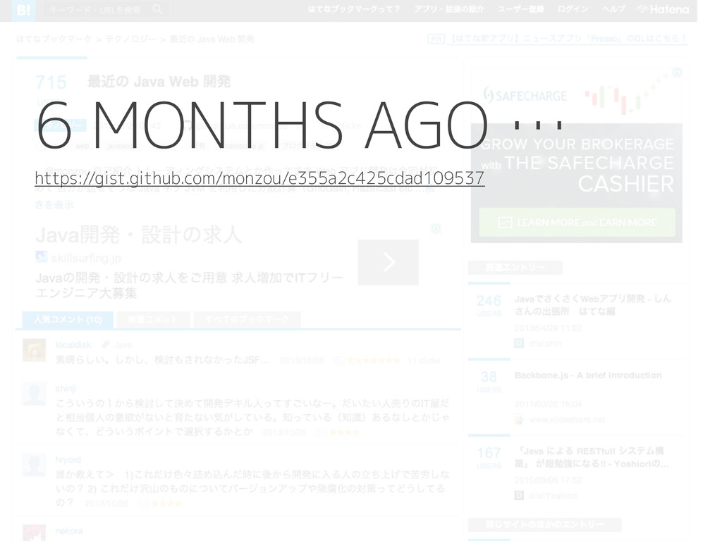 6 MONTHS AGO … https://gist.github.com/monzou/e...
