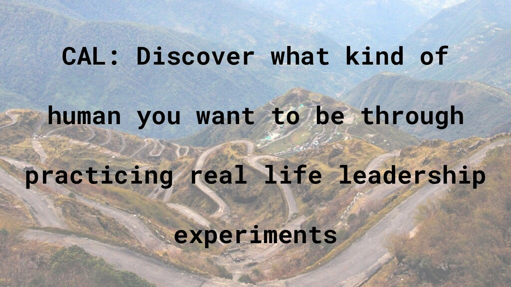 CAL: Discover what kind of human you want to be...