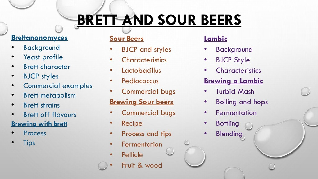 BRETT AND SOUR BEERS Brettanonomyces • Backgrou...