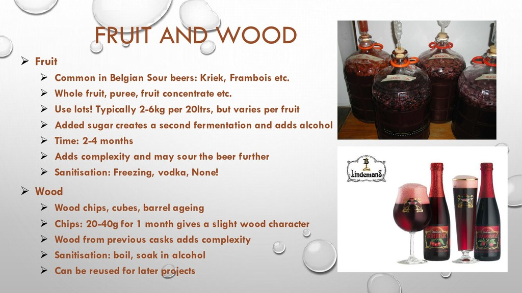 FRUIT AND WOOD ➢ Fruit ➢ Common in Belgian Sour...