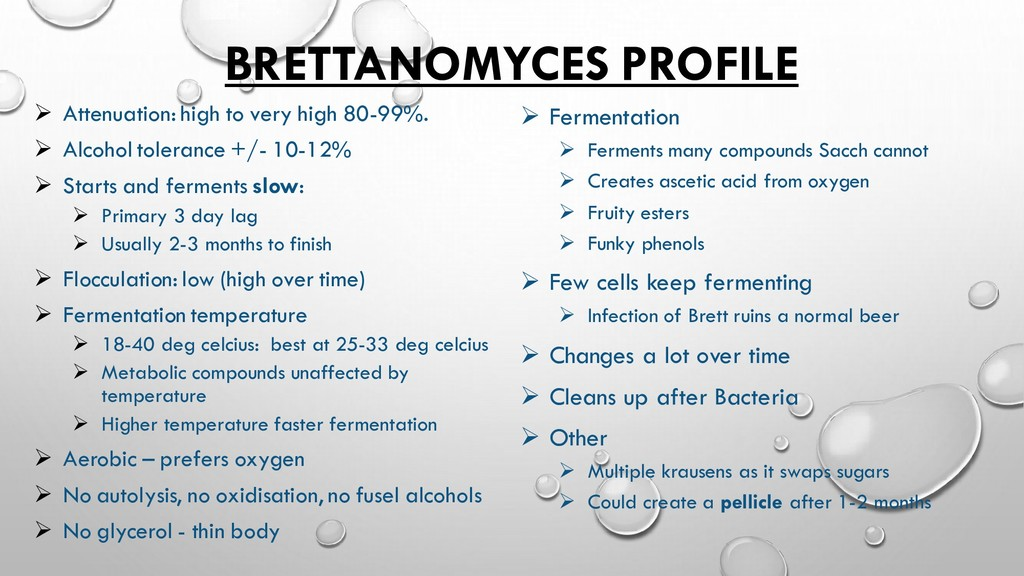 BRETTANOMYCES PROFILE ➢ Attenuation: high to ve...