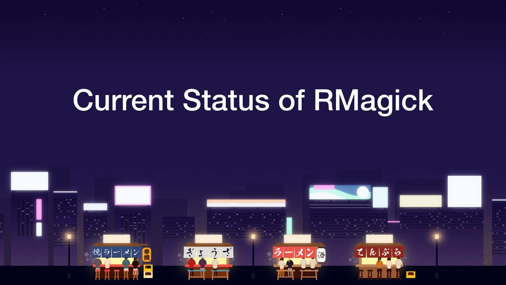Current Status of RMagick
