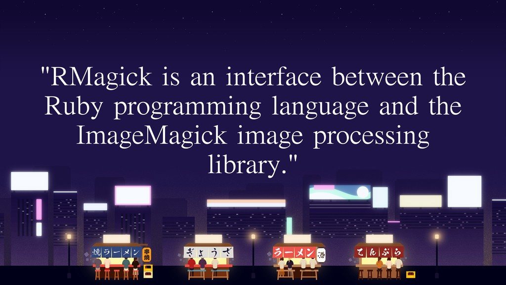 """RMagick is an interface between the Ruby progr..."