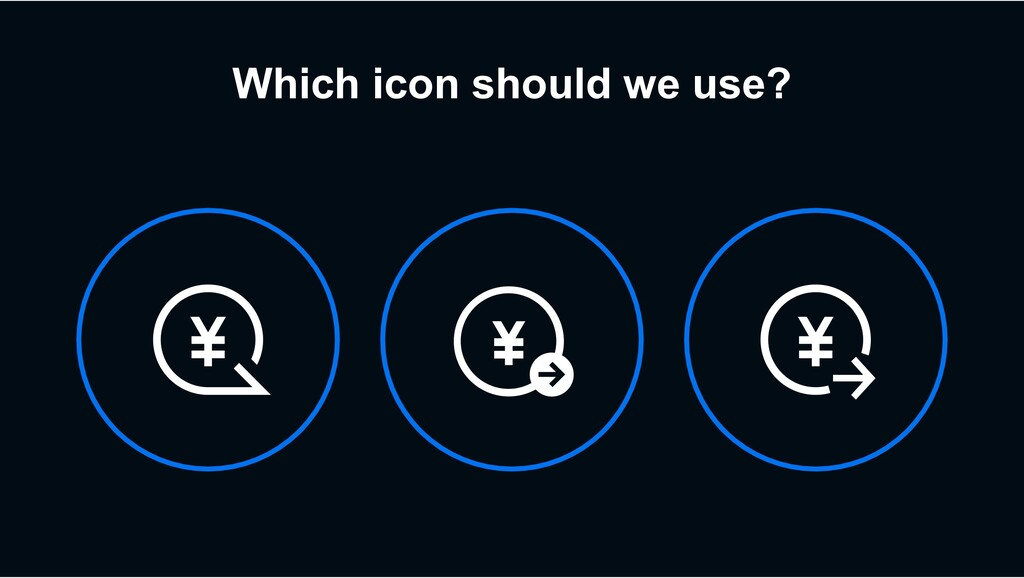 Which icon should we use?