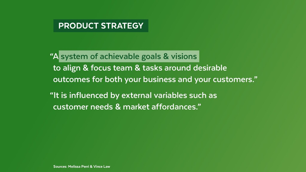 """PRODUCT STRATEGY """"A system of achievable goa..."""