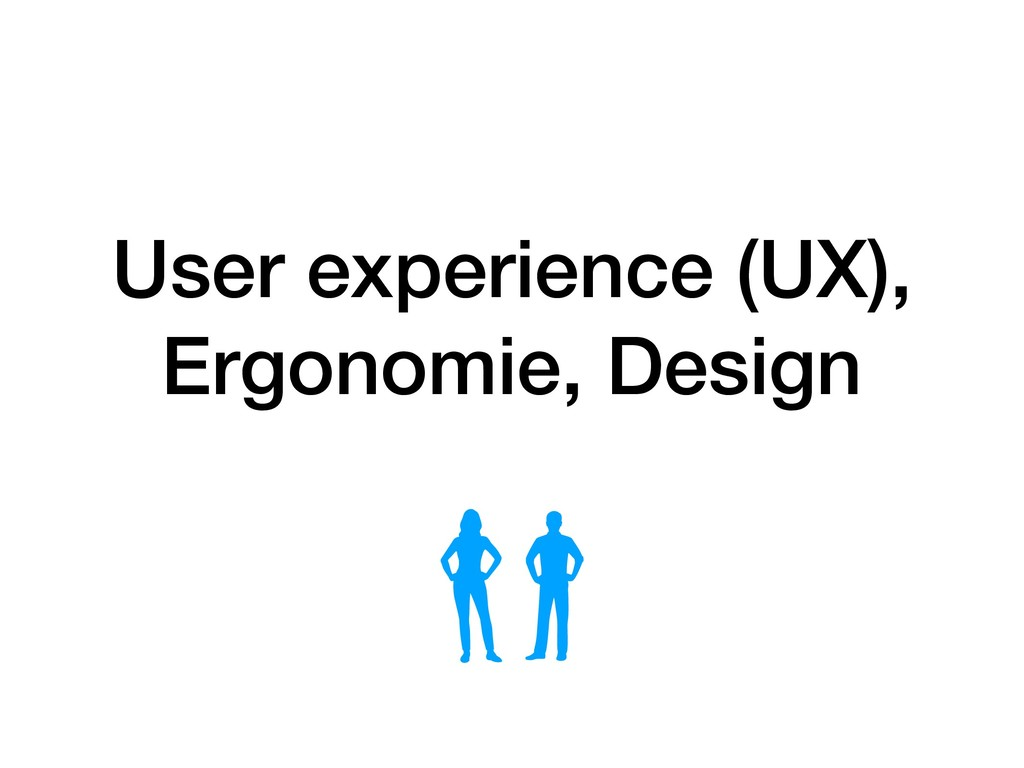 User experience (UX),