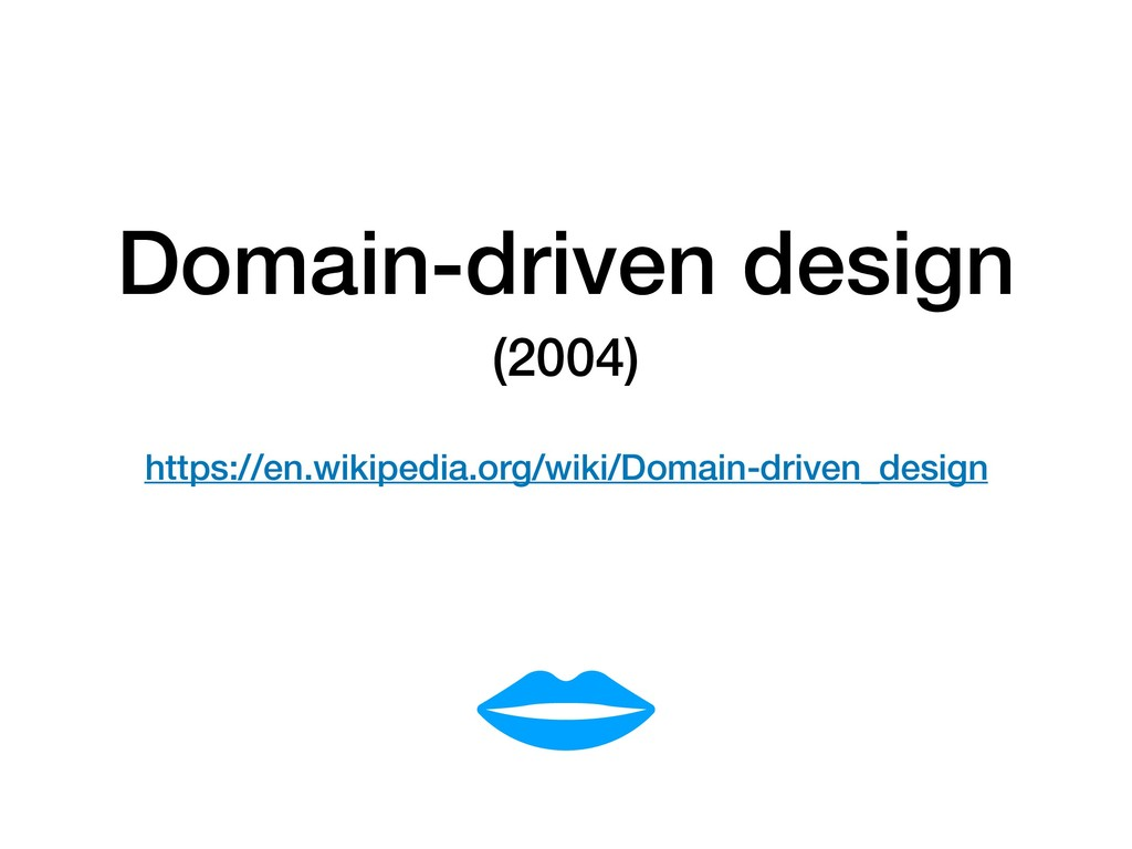 Domain-driven design (2004) 