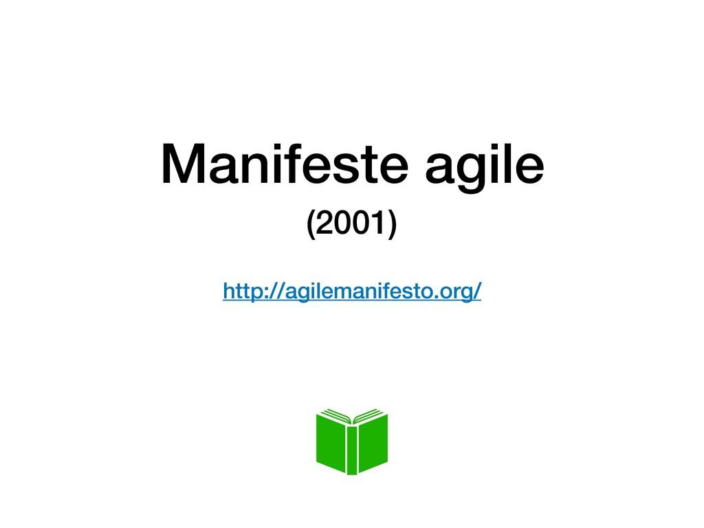 Manifeste agile (2001)  http://agilemanifesto....