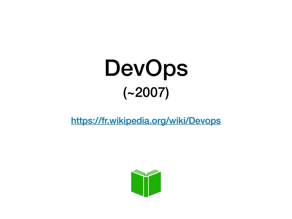 DevOps (~2007) 