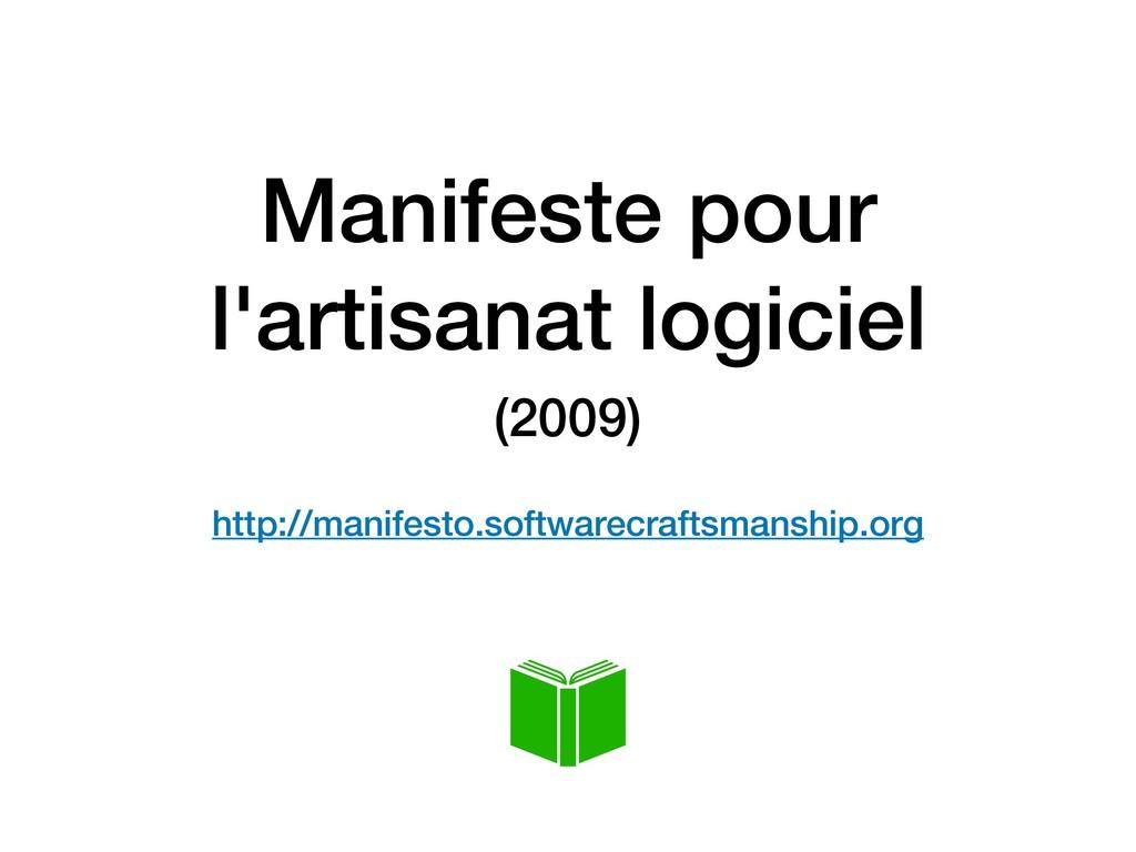 Manifeste pour l'artisanat logiciel (2009)  ht...