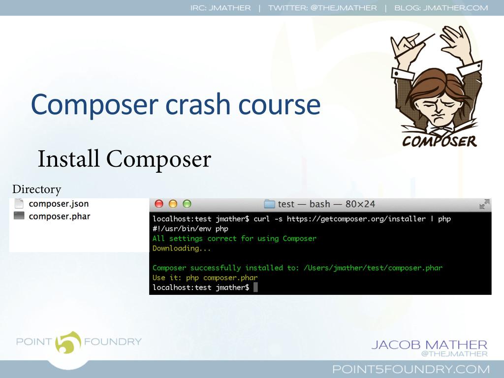 Composer crash course  Install Compose...