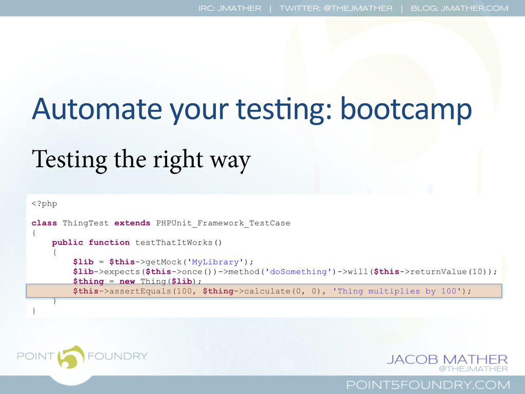 Automate your tes?ng: bootcamp  Tes...