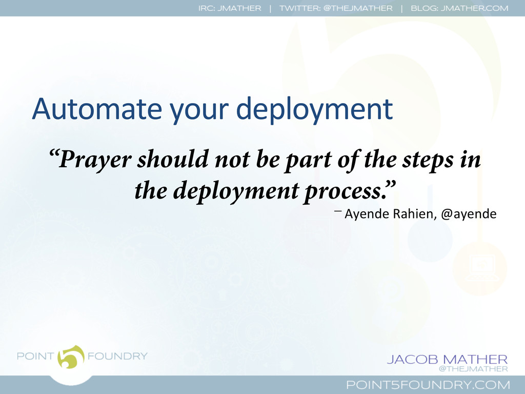 "Automate your deployment  ""Prayer shou..."