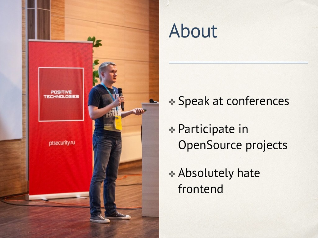About ✤ Speak at conferences ✤ Participate in O...