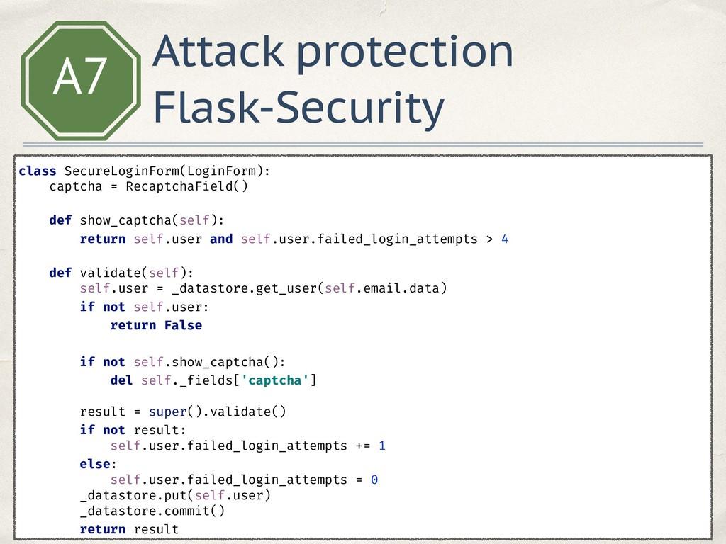 A7 class SecureLoginForm(LoginForm): captcha =...