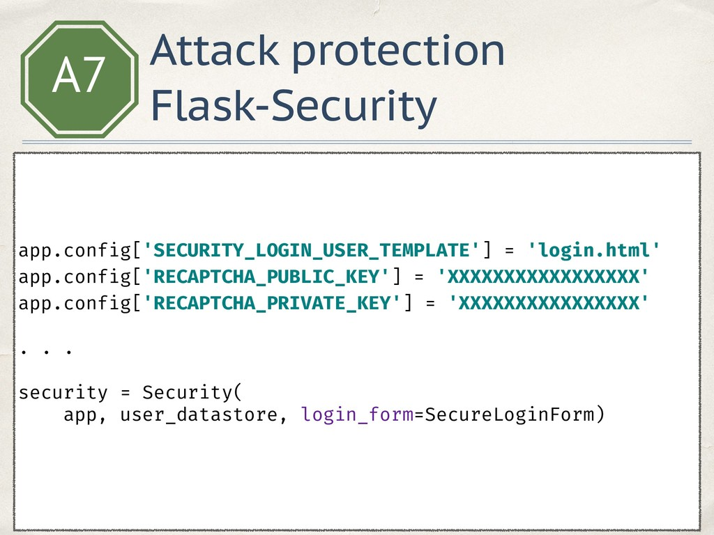 A7 app.config['SECURITY_LOGIN_USER_TEMPLATE'] =...