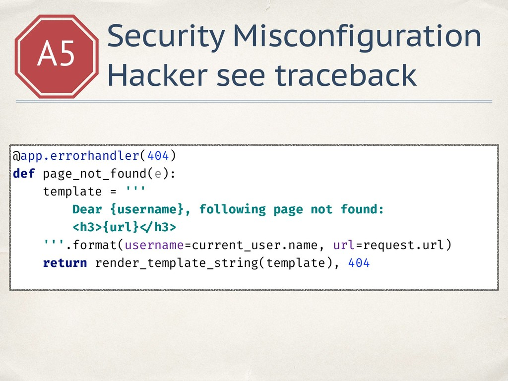 A5 Security Misconfiguration Hacker see traceba...