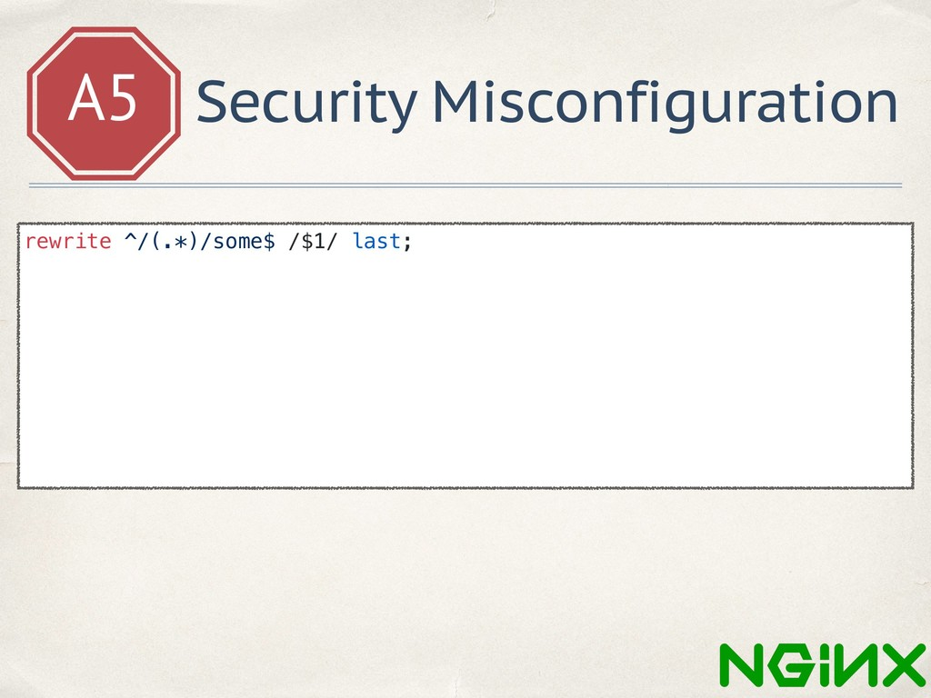 A5 Security Misconfiguration rewrite ^/(.*)/som...