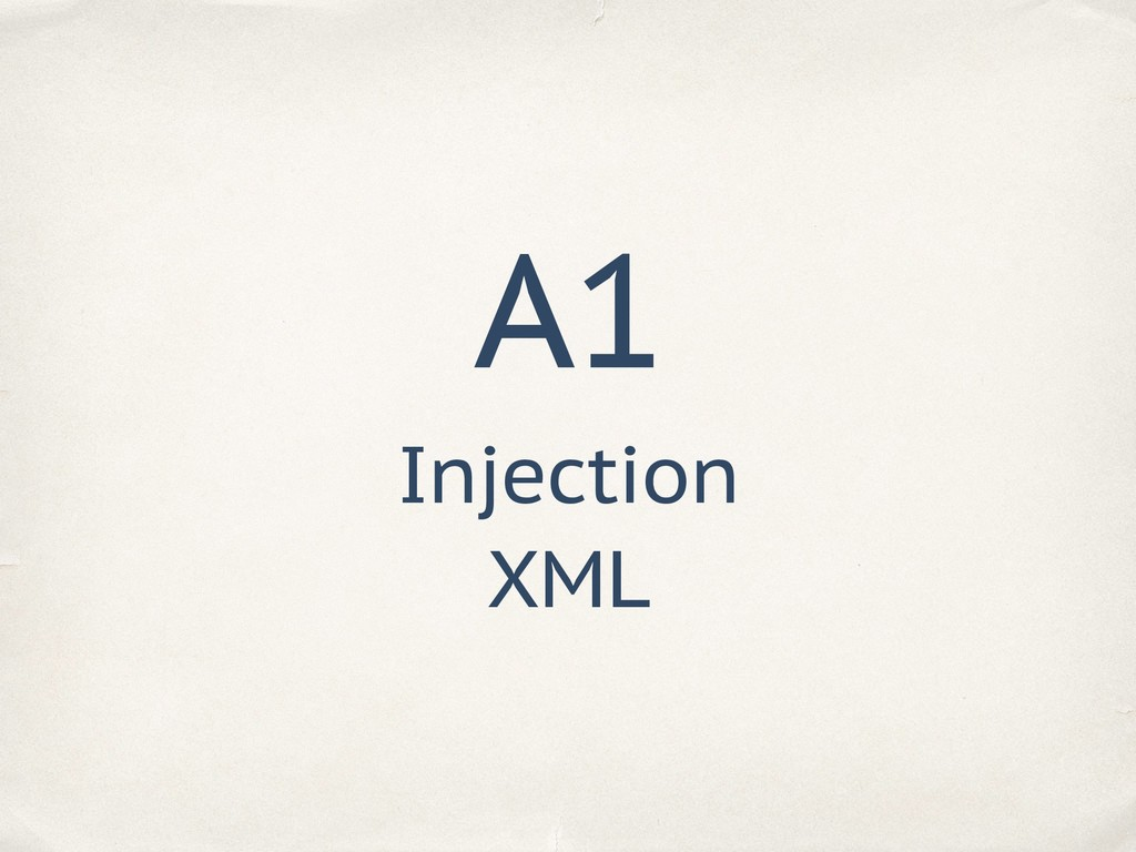 A1 Injection XML