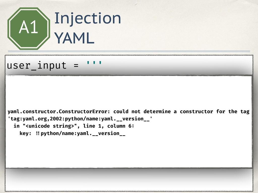 Injection YAML A1 user_input = ''' key: !!pyth...