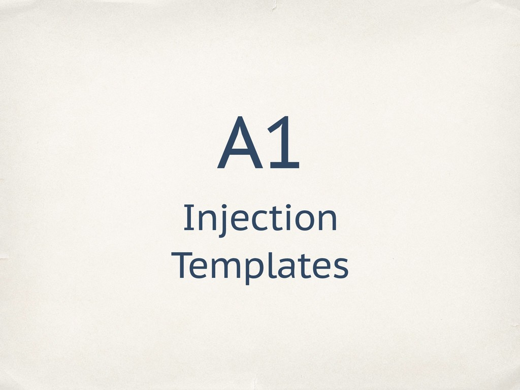 A1 Injection Templates