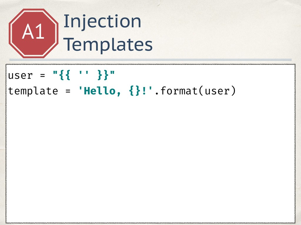 """Injection Templates A1 user = """"{{ '' }}"""" templ..."""