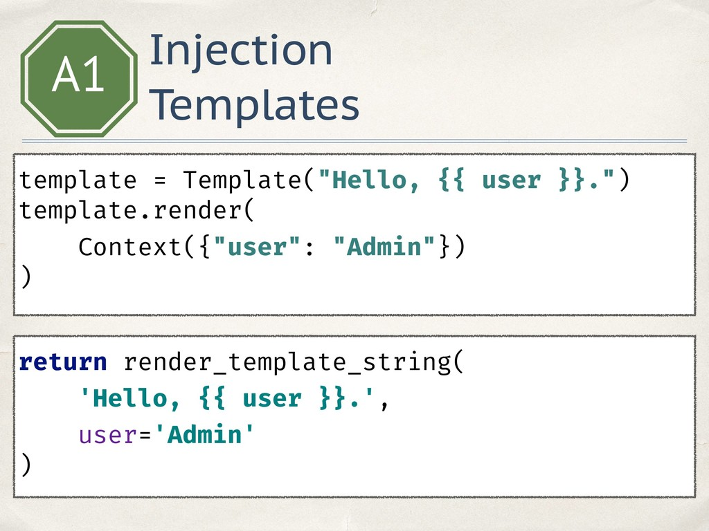 """Injection Templates A1 template = Template(""""Hel..."""