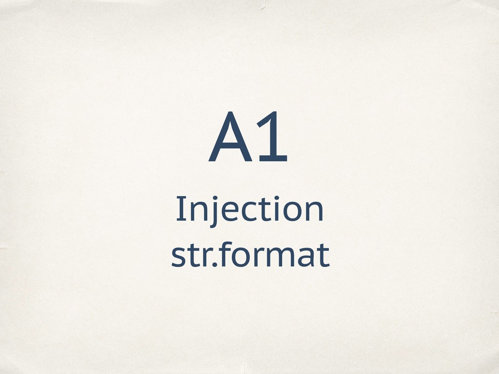 A1 Injection str.format