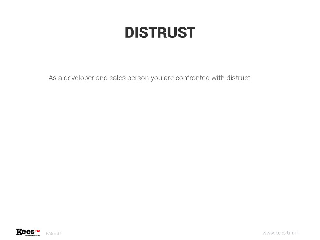 DISTRUST PAGE 37 As a developer and sales perso...