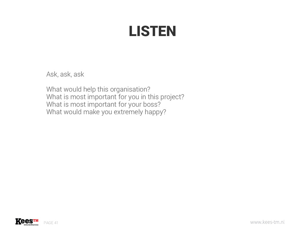 LISTEN PAGE 41 Ask, ask, ask What would help th...