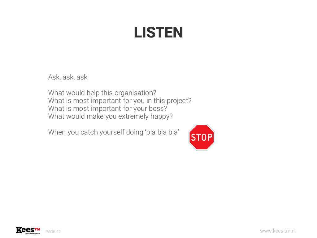 LISTEN PAGE 42 Ask, ask, ask What would help th...