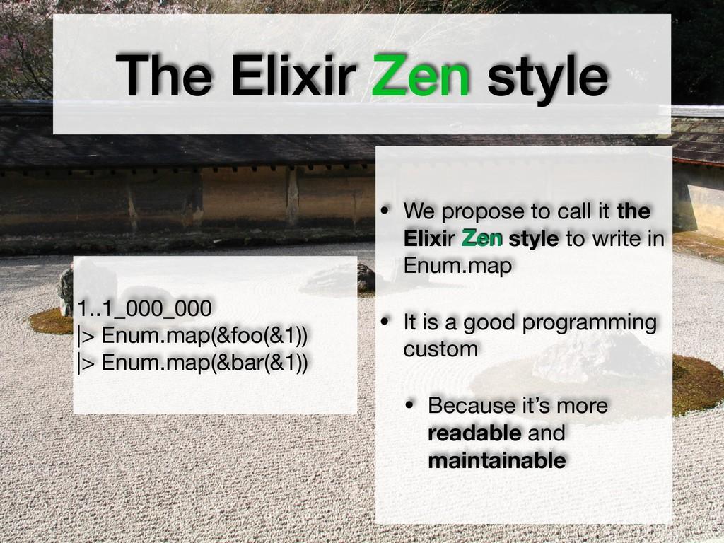 1..1_000_000   > Enum.map(&foo(&1))  > Enum.m...